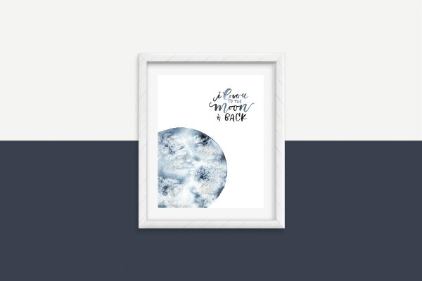 I love you to the moon and back - fond blanc et bleu